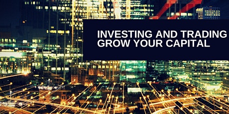 Investing and Trading :Grow your capital tickets