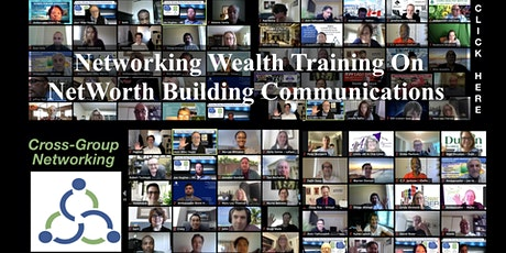 Networking Wealth Training On NetWorth Building Communications. tickets