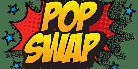 Fanboys Pop Swap tickets
