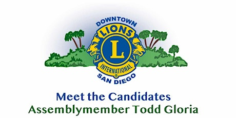 Meet the Candidates - Assemblymember Todd Gloria tickets