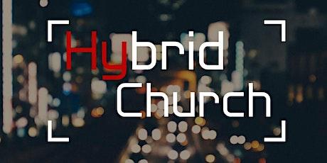 Hybrid Church Service tickets