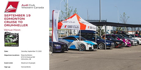 Audi Club NA Western Canada - Edmonton to Drumheller Cruise tickets