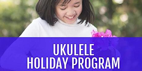 Ukulele Holiday Workshops - Fridays this Spring! tickets
