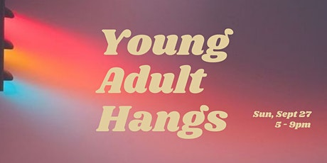 Young Adults Evening tickets