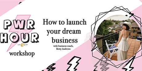 Workshop: how to launch your dream business tickets