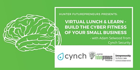 Virtual Lunch & Learn - Build the Cyber Fitness of your Small Business tickets