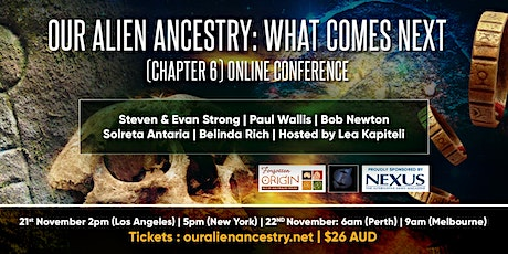 Our Alien Ancestry: What Comes Next - Chapter 6 (Online) tickets