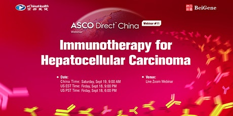 ASCO Direct China #11 - Immunotherapy for Hepatocellular Carcinoma tickets