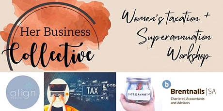 Women's superannuation and taxation workshop tickets