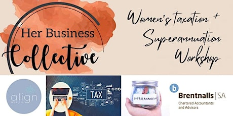 Copy of Women's superannuation and taxation workshop tickets