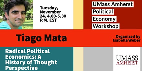 Tiago Mata: Radical Political Economics - A History of Thought Perspective tickets