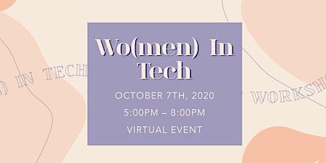 Wo(men) in Tech Workshop Series - Week 2: Wo(men) in Tech tickets