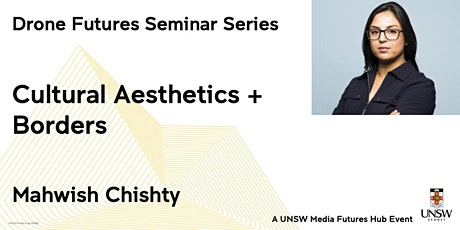 Drone Futures Seminar 6: Mahwish Chishty tickets
