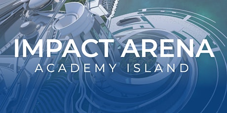 IMPACT ARENA ACADEMY ISLAND VIRTUAL CONVENTION 2020 FEATURING BOB PROCTOR tickets