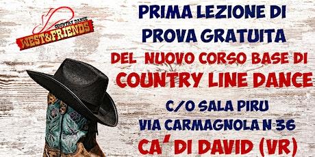 LEZIONE DI PROVA GRATUITA A CA DI DAVID (VR) - COUNTRY LINE DANCE biglietti