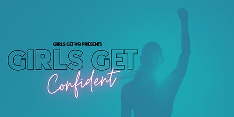 Girls Get HQ Presents: Girls Get Confident TAURANGA tickets