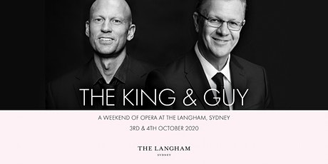 The King and Guy - A Weekend of Opera at The Langham, Sydney tickets