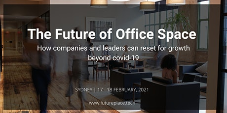 Future of Office Space Summit - Hybrid event tickets