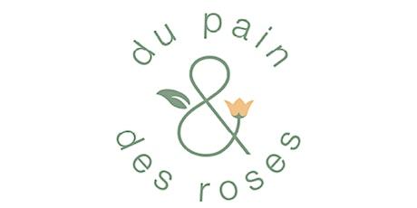 Du Pain et des Roses billets