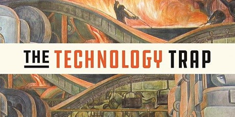 The Technology Trap - Oxfordshire Branch Tickets
