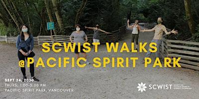 SCWIST WALK: PACIFIC SPIRIT PARK
