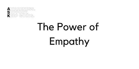 ASK Webinars - The Power of Empathy tickets