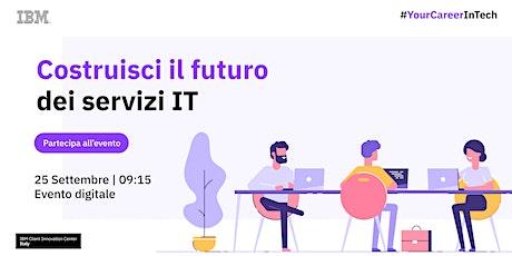 Costruisci il futuro dei servizi IT con IBM Client Innovation Center biglietti