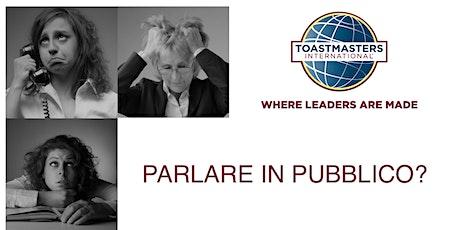 Toastmasters Monza LIVE e ON LINE - Prima o poi capiterà anche a te! biglietti