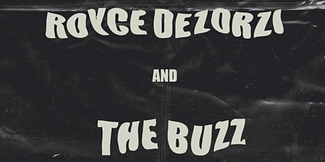 Royce DeZorzi & The Buzz tickets