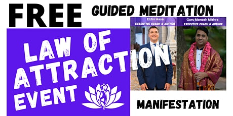 Law Of Attraction Event & Guided  Kundalini Meditation tickets