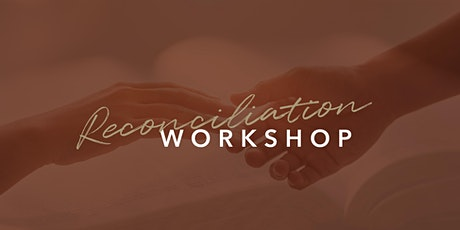 Reconciliation Workshop 9-10 Nov and 16-17 Nov tickets