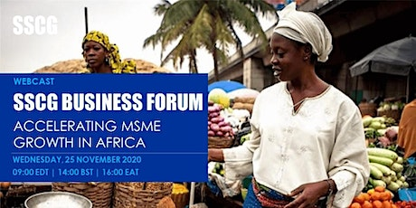 SSCG Business Forum - Accelerating MSME Growth in Africa tickets