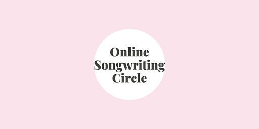 Online Songwriting Circle
