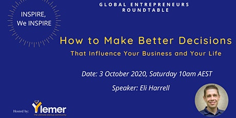How to Make Better Decisions That Influence Your Business and Your Life tickets