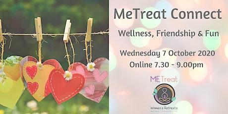 MeTreat Connect: Wellness, Friendship & Fun tickets