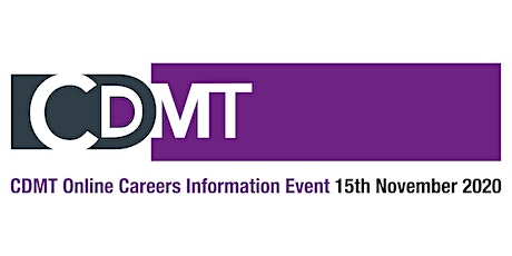 CDMT Online Careers Information Event 2020 tickets