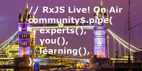 RxJS Live! On Air - WORKSHOPS tickets
