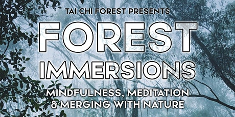Forest Immersion tickets