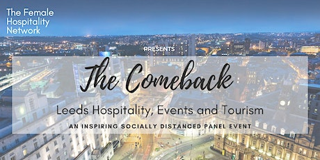The Comeback - Leeds Hospitality, Events & Tourism tickets