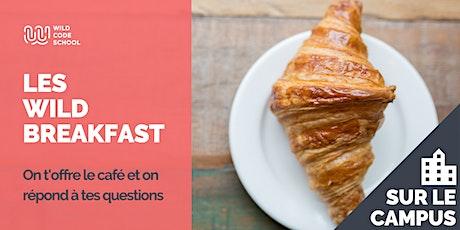 Wild Breakfast - Présentation Ecole - Bien commencer sa journée !>Au Campus billets