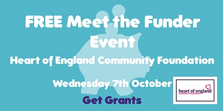 FREE Virtual Meet the Funder Event: Heart of England Community Foundation tickets