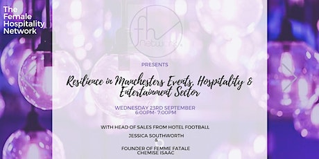 Resilience in Manchesters' Events, Hospitality & Entertainment Sector tickets