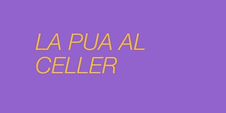 LA PUA AL CELLER - SR. WILSON entradas