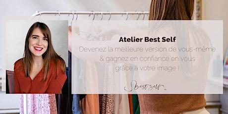 Atelier Best Self - Améliorez votre image & gagnez en  confiance en vous ! billets