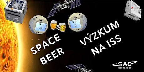 SPACE BEER: Výzkum na ISS tickets