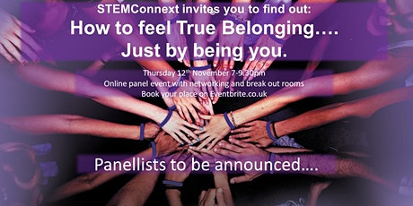 How to feel TRUE Belonging... just by being yourself tickets