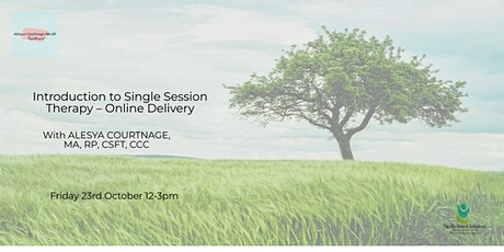 Introduction to Single Session Therapy – Online Delivery tickets