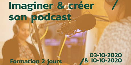 Imaginer & créer son Podcast tickets