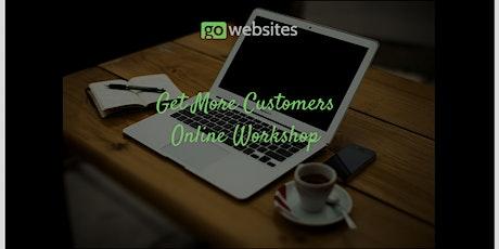 Get More Customers Online Workshop tickets
