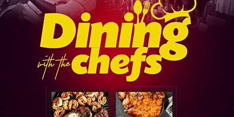 Dining With The Chefs, The Ultimate Dining Experience tickets